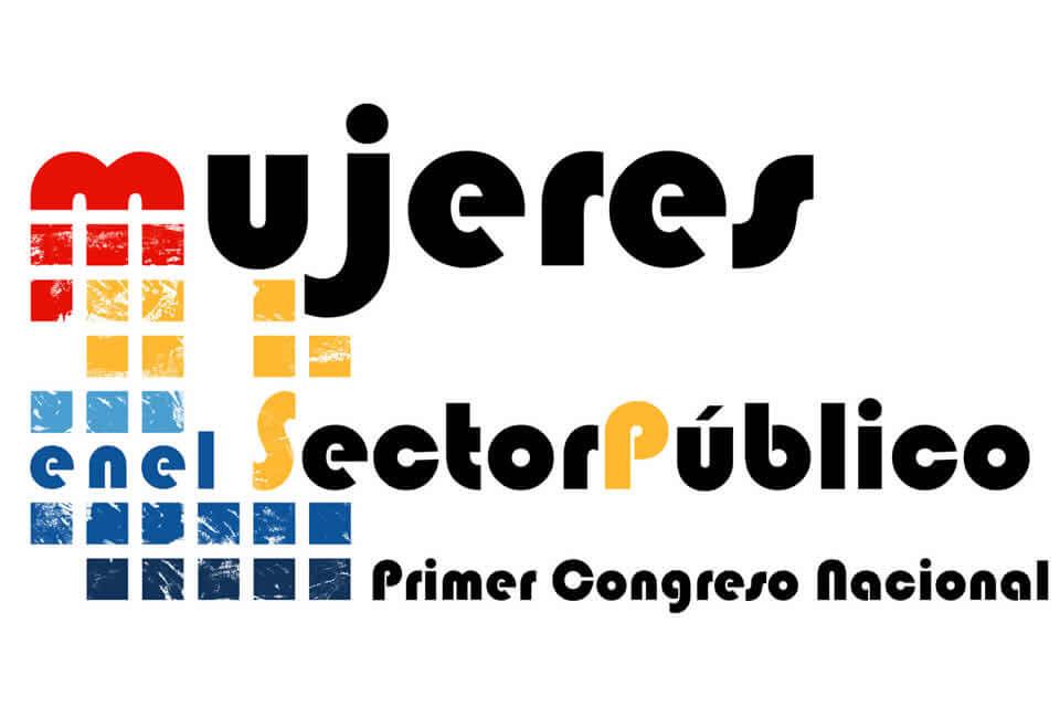 Mujeres en el Sector Público - I Congreso Nacional